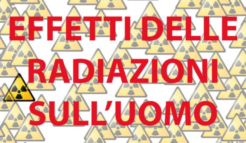 radiazoni ionizzanti gli effetti il rischio linformazione e le norme